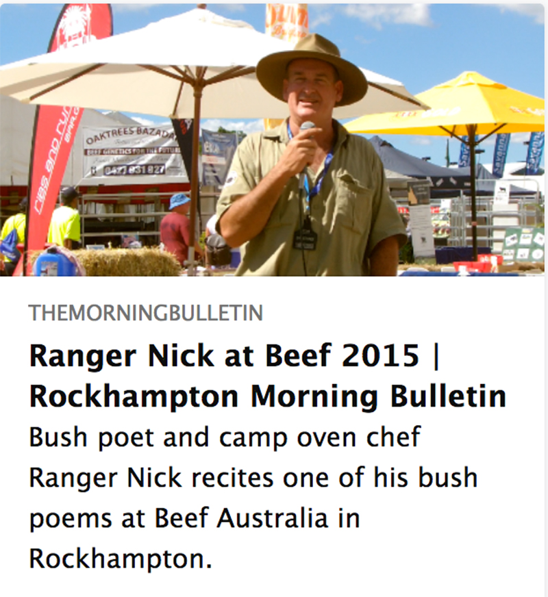 Ranger Nick, Bush poet and camp oven chef